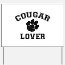 Cougar lover Yard Sign