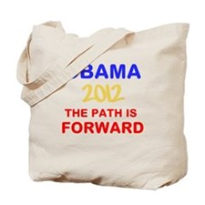 OBAMA 2012 THE PATH IS FORWARD Tote Bag