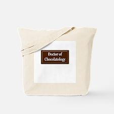 """Doctor of Chocolatology"" Tote Bag"