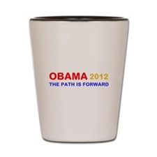 OBAMA 2012 THE PATH IS FORWARD Shot Glass