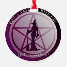 Get a taste of religion, lick a Witch Ornament