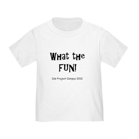What Fun Toddler T-Shirt