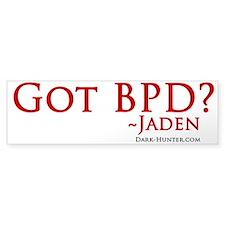 Got BPD? Bumper Sticker
