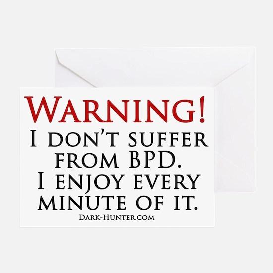 Warning BPD Greeting Card