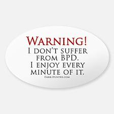Warning BPD Sticker (Oval)