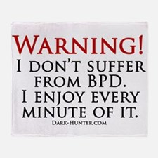 Warning BPD Throw Blanket