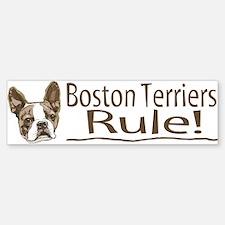 Boston Terriers Rule Bumper Bumper Bumper Sticker