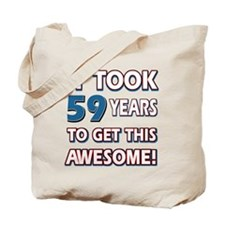 59 Year Old birthday gift ideas Tote Bag