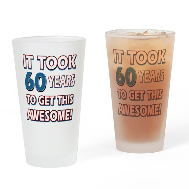 60 Year Old Birthday Gift Ideas Drinking Glass By Swagteez