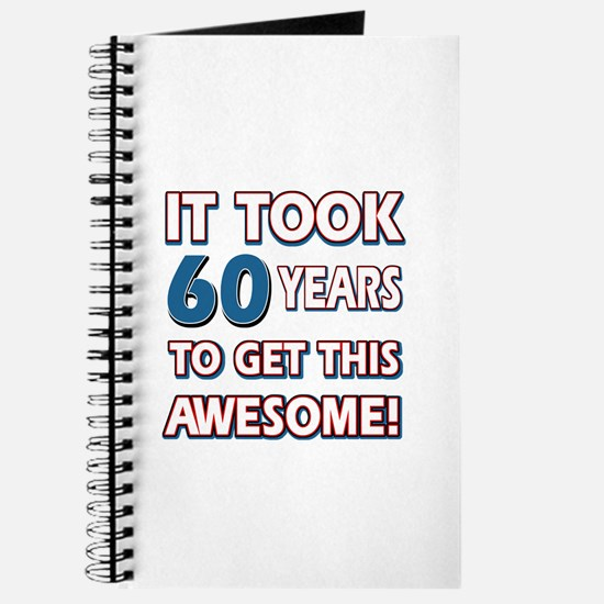 60 Year Old birthday gift ideas Journal