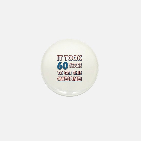 60 Year Old birthday gift ideas Mini Button