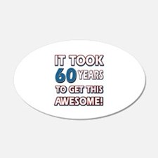60 Year Old birthday gift ideas Wall Decal