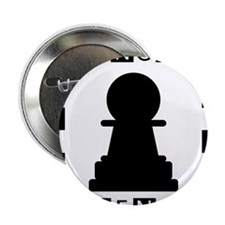 "No Pawn Intended Checkered 2.25"" Button"