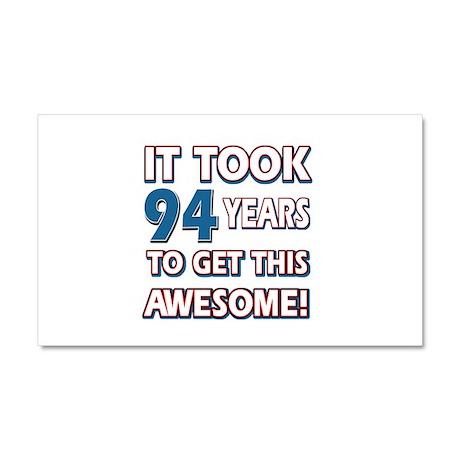 94 Year Old birthday gift ideas Car Magnet 20 x 12