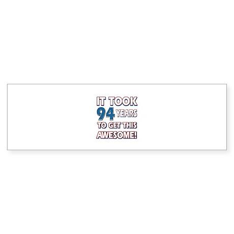 94 Year Old birthday gift ideas Sticker (Bumper)