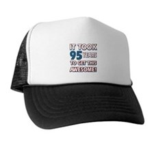 95 Year Old birthday gift ideas Trucker Hat