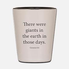 Genesis 6:4 Shot Glass