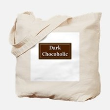 """Dark Chocoholic"" Tote Bag"