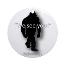 We see you! Ornament (Round)