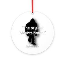 The Original Mountainman. Ornament (Round)