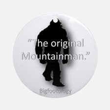 The Original Mountainman. Ornament (Round)