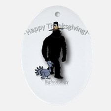 Happy Thanksgiving Bigfootology Ornament (Oval)
