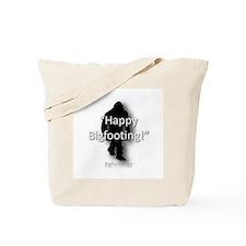 Happy Bigfooting Tote Bag