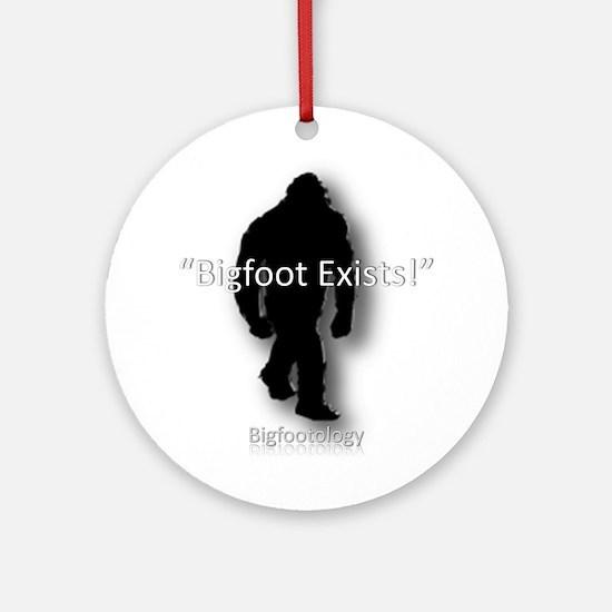 Bigfoot exists! Ornament (Round)