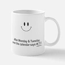calendar says wtf Small Small Mug