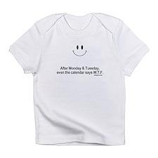 calendar says wtf Infant T-Shirt