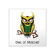 "Owl of Mischief Square Sticker 3"" x 3"""