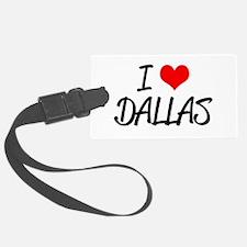'I Love Dallas' Luggage Tag