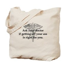 Ask Your Doctor - With Symbol Tote Bag