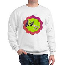 Rock Girl rock climber design Sweatshirt
