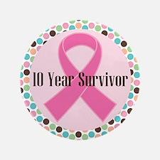 """10 Year Breast Cancer Survivor 3.5"""" Button"""