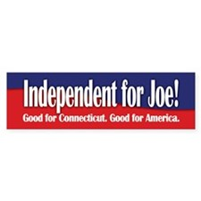 Independent for Joe (Lieberman) Bumper Bumper Sticker