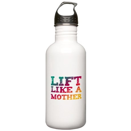 Lift Like a Mother Stainless Water Bottle 1.0L