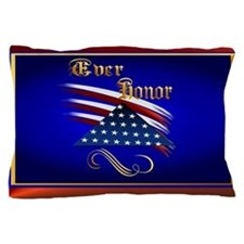 Ever Honor Pillow Case
