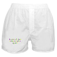 Let the good times roll Boxer Shorts
