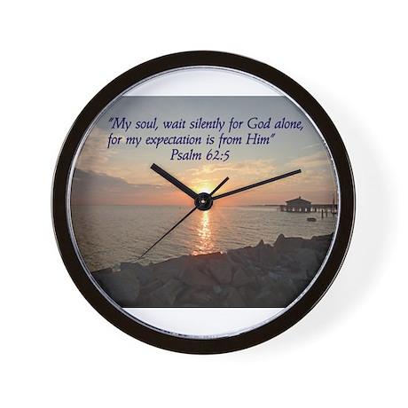 My soul, wait silently for God alone Wall Clock