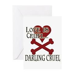 Love is Cruel Greeting Card