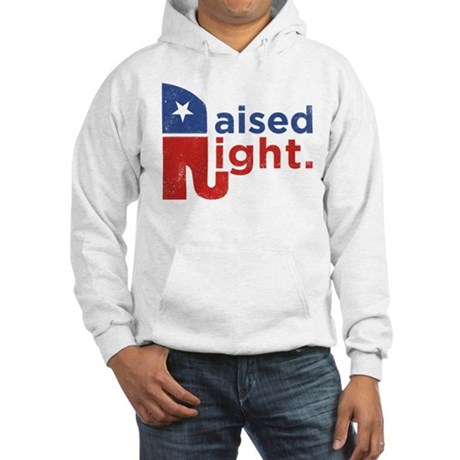 Cafepress - Raised Right - Hooded Sweatshirt