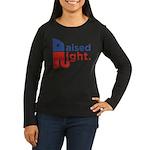 Raised Right Women's Long Sleeve Dark T-Shirt