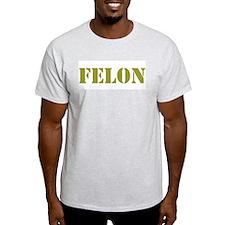FELON - STENCIL T-Shirt