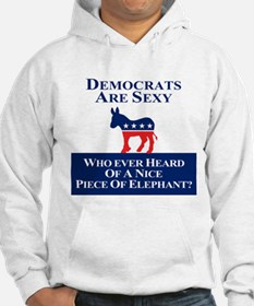 Democrats Are Sexy Hoodie