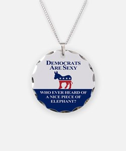 Democrats Are Sexy Necklace