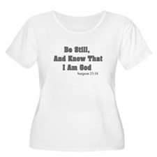 Be still know that I am god Surgeon.PNG T-Shirt