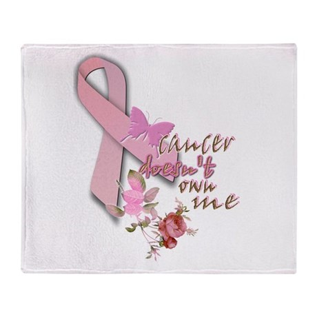 cancer DOESN'T own me: Throw Blanket
