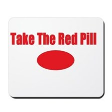 Take The Red Pill Mousepad