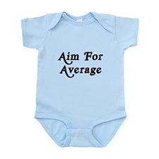 Aim For Average Infant Bodysuit